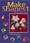 Make Shapes: Mathematical Models: Bk. 1 by Anne Wild, Gerald Jenkins (Paperback, 1977)