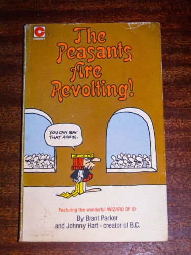 1 of 1 - The Peasants are Revolting by Brant Parker, Johnny Hart (Paperback, 1972)