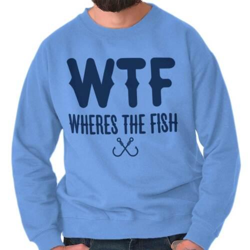 WTF Wheres The Fish Fishing ShirtFunny Gift Idea Sporting Crewneck Sweatshirt