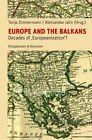 Europe and the Balkans (2015, Taschenbuch)