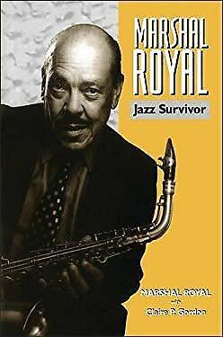 Marshal Royal : Jazz Survivor Hardcover Marshal Royal