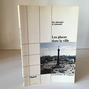 Bertrand Listowski I Posti All'Interno Di La Città Dunod Pratici Spazio 1984