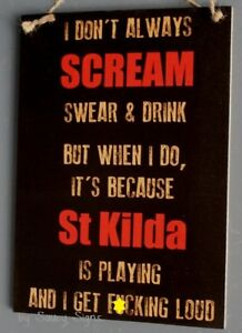 Naughty-Scream-St-Kilda-Saints-Fan-Aussie-Rules-Footy-Sign-Bar-Shed-Man-Cave