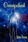Omnipotent by Jim Eves (Hardback, 2009)