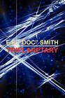Triplanetary by E E Doc Smith (Paperback / softback, 2007)