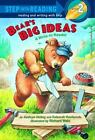 Step into Reading: Bear's Big Ideas Vol. 2 by Deborah Hembrook and Kathryn Heling (2005, Paperback)