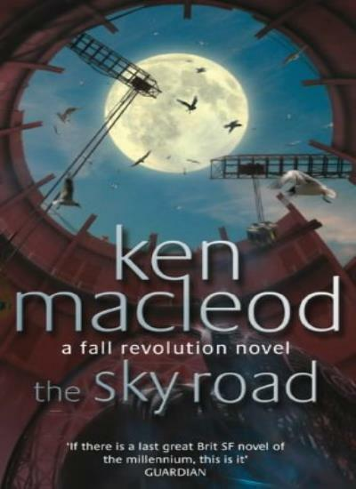 The Sky Road: Book Four: The Fall Revolution Series: A Fall Revolution Novel By