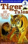 Tiger Tales: And Big Cat Stories by Deborah Chancellor (Paperback / softback)
