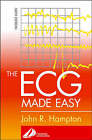 The ECG Made Easy by John R. Hampton (Paperback, 2003)
