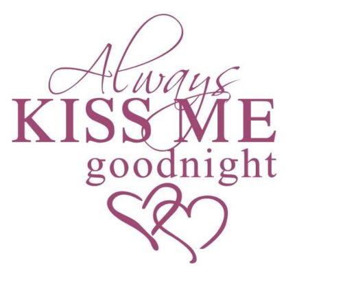 Wall Stickers always kiss me good night Removable Vinyl Decal Art Mural Decor