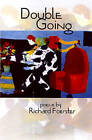 Double Going by Richard Foerster (Paperback, 2002)