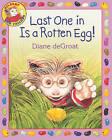 Last One in Is a Rotten Egg! by Diane de Groat (Hardback, 2011)