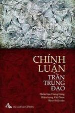 Chinh Luan Tran Trung Dao : Hiem Hoa Trung Cong - Hien Trang Viet Nam - Thuoc...