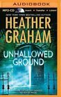 Unhallowed Ground by Heather Graham (CD-Audio, 2015)