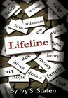 Lifeline 9781449092337 by Ivy S. Staten Hardcover