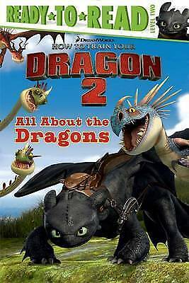 All About the Dragons (How to Train Your Dragon 2) by Katschke, Judy