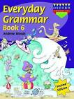 Everyday Grammar: Bk. 6 by Woods (Paperback, 2006)