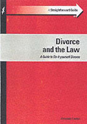 Alexander Lowton, Divorce & the Law (Straightforward Guide), Very Good Book