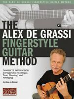 The Alex De Grassi Fingerstyle Guitar Method - Complete Instruction In 000696637