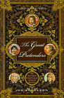 The Great Pretenders: The True Stories Behind Famous Historical Mysteries by Jan Bondeson (Paperback, 2005)