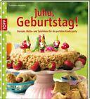 Juhu, Geburtstag! von Fia Arosenius Ahlenzberger (2013, Gebundene Ausgabe)