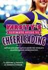 Varsity's Ultimate Guide to Cheerleading 9780316227285 by Rebecca Webber