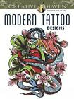 Creative Haven Modern Tattoo Designs Coloring Book by Creative Haven, Erik Siuda (Paperback, 2013)