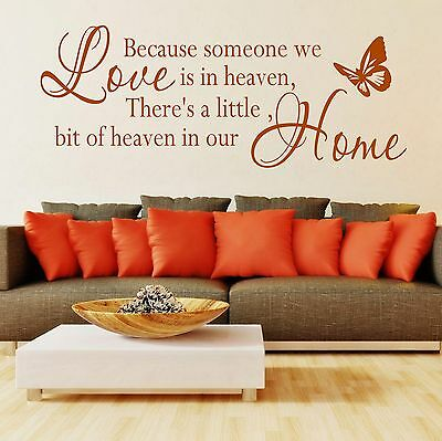 Wall Quote Because someone we love is in heaven Wall Sticker Art Decor SVIL04