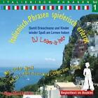 Italienisch-Phrasen spielerisch erlernt 1 CD (2008)