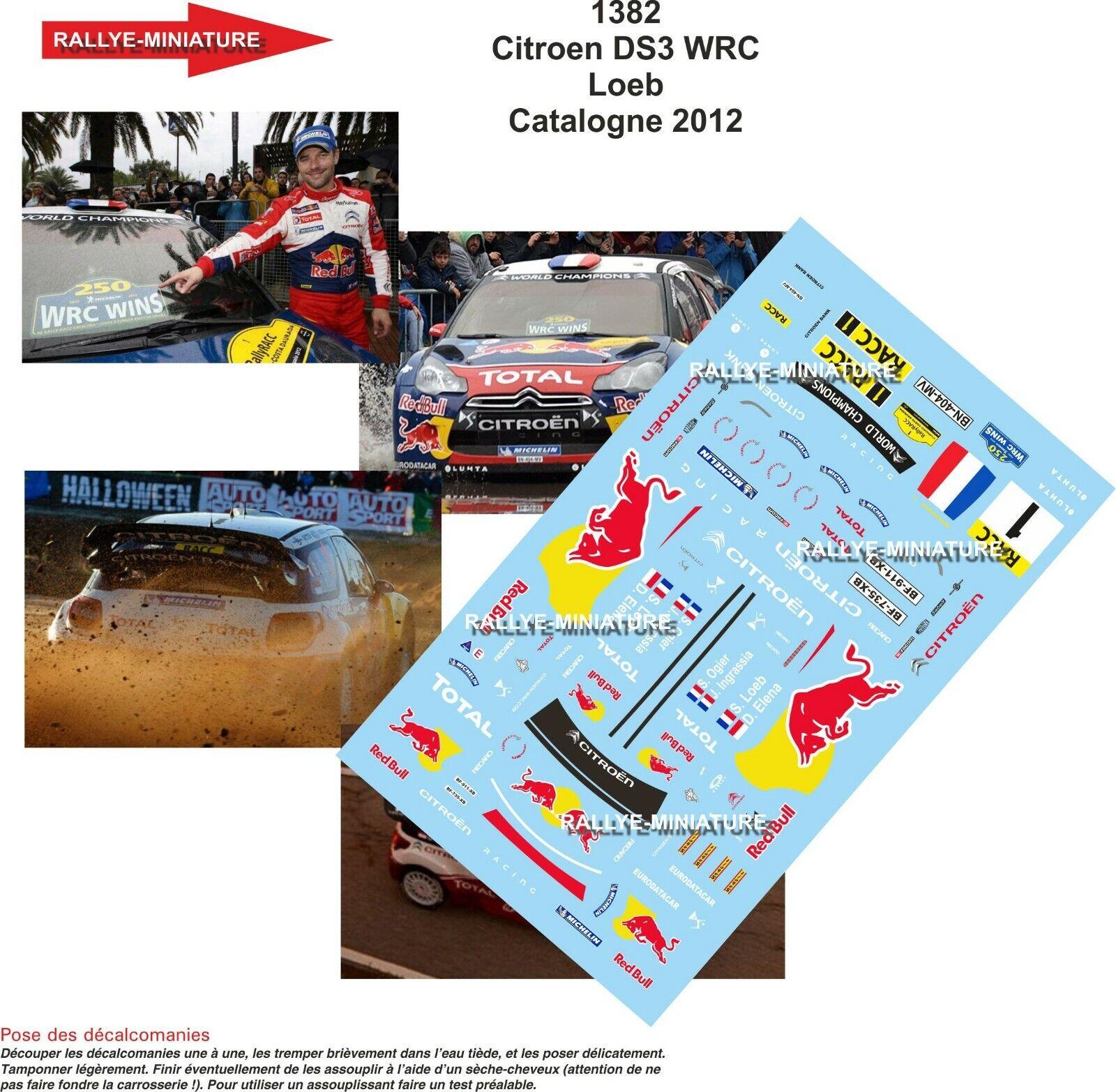 DECALS 1 43 REF 1382 CITROEN DS3 WRC SEBASTIEN LOEB RALLYE CATALOGNE 2012