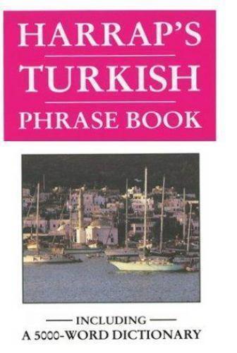 Harrap's Turkish Phrase Book by Harrap's Staff