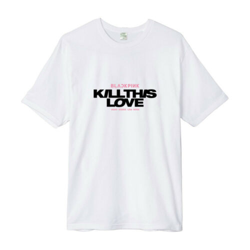 BLACKPINK KILL THIS LOVE Comeback Jisoo Jennie Rose T-shirt Unisex Tee Tops New