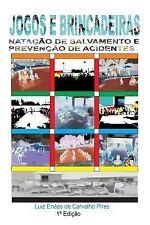 Jogos e Brincadeiras Natacao de Salvamento e Prevencao de Acidentes by luiz...