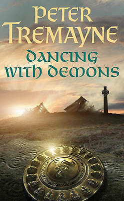 Dancing With Demons By Peter Tremayne - H/B Book
