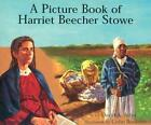 9780823418787 a Picture Book of Harriet Beecher Stowe by David A. Adler