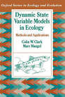 Dynamic State Variable Models in Ecology: Methods and Applications by Marc Mangel, Colin W. Clark (Paperback, 2000)