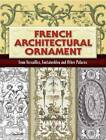 French Architectural Ornament: From Versailles, Fontainebleu and Other Palaces by Dover Publications Inc. (Paperback, 2008)