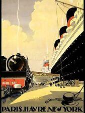 ART PRINT POSTER ADVERT TRAVEL TRAIN SHIP PARIS NEW YORK NOFL0561