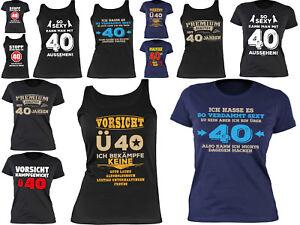 Damenshirt-40-Geburtstag-Spruecheshirt-Frau-Geburtstag-40-Jahre-Sprueche-40
