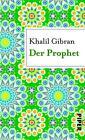 Der Prophet von Khalil Gibran (2014, Taschenbuch)