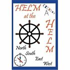 Helm at The Helm 9780595307487 by Helm Book
