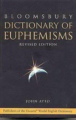 Dictionary Von Euphemisms Taschenbuch John Ayto