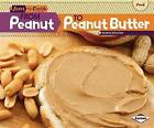 From Peanut to Peanut Butter by Robin Nelson (Hardback, 2012)