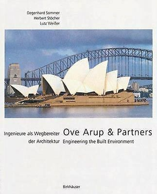Ove Arup and Partners : Engineering the Built Environment Degenhard Sommer