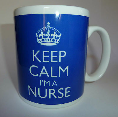 New Keep Calm I'm a Nurse Gift Mug Cup Present Nursing Sister Personalised Free