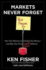 Markets Never Forget (But People Do): How Your Memory Is Costing You M-ExLibrary