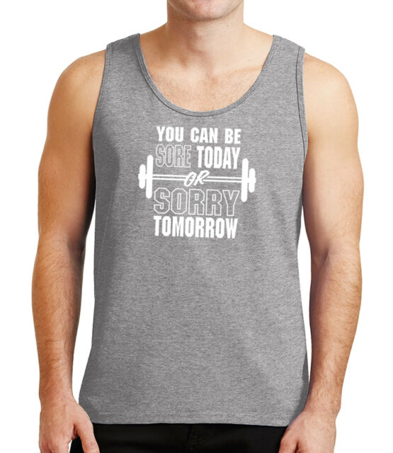 Gym motto Adult/'s T-shirt Workout and Be Sore or Sorry  Tee for Men 2188C