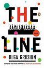 The Line by Olga Grushin (Paperback / softback, 2011)