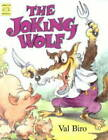 The Joking Wolf: A Hungarian Folk-tale by Val Biro (Paperback, 2001)