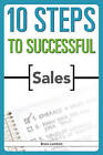 10 Steps to Successful Sales by Brian Lambert (Paperback, 2009)